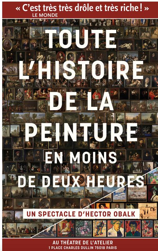 HISTOIRE DE LA PEINTURE EN MOINS DE DEUX HEURES au Théatre de l'Atelier