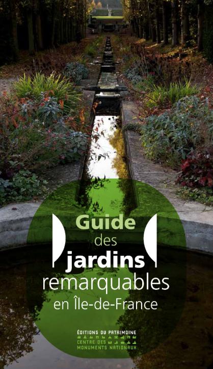Guide des jardins remarquables en Île de France